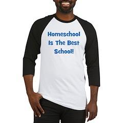 Homeschool Is The Best School Baseball Jersey