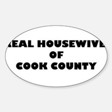 Real Housewives of Cook County Oval Decal