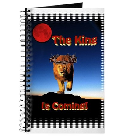 The King is coming! Journal