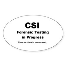 CSI Forensics Testing Vinyl Oval Decal