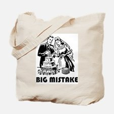 Big Mistake Tote Bag
