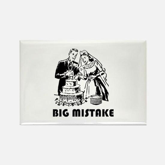 Big Mistake Rectangle Magnet