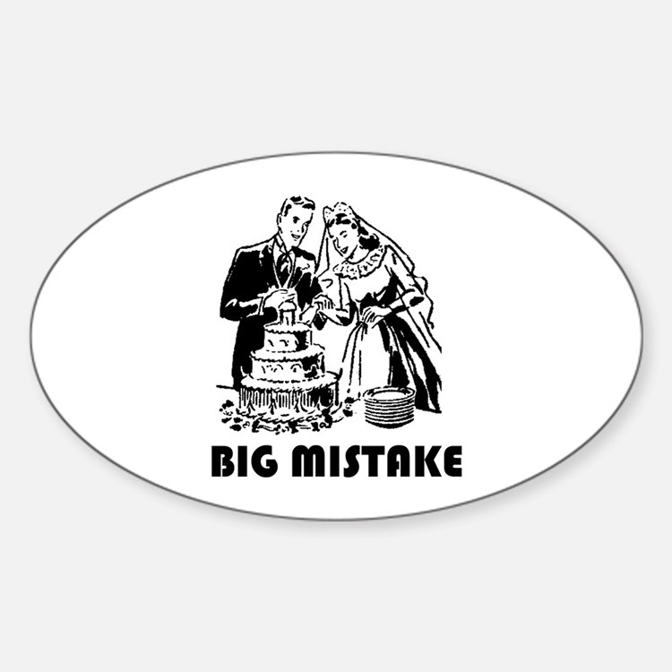 Big Mistake Oval Decal