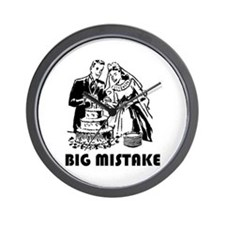 Big Mistake Wall Clock