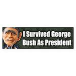 I Survived George Bush Bumper Sticker