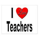 I Love Teachers Small Poster