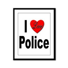 I Love Police Framed Panel Print
