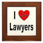 I Love Lawyers Framed Tile