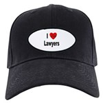 I Love Lawyers Black Cap