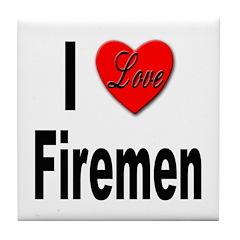 I Love Firemen Tile Coaster