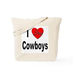 I Love Cowboys Tote Bag