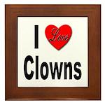 I Love Clowns Framed Tile