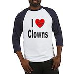 I Love Clowns (Front) Baseball Jersey