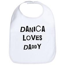 Danica loves daddy Bib