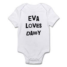 Eva loves daddy Infant Bodysuit