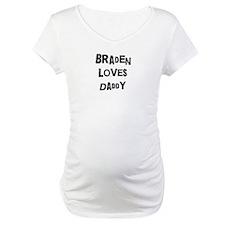 Braden loves daddy Shirt