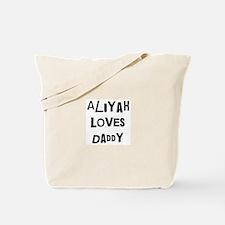 Aliyah loves daddy Tote Bag