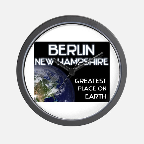 berlin new hampshire - greatest place on earth Wal