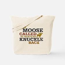 Moose Knuckle Tote Bag