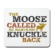 Moose Knuckle Mousepad