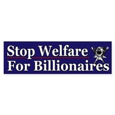 Stop Welfare for Billionaires