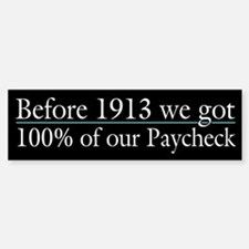 We used to get all of our paycheck