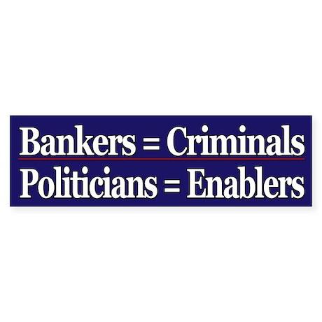 Bankers=Criminals