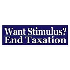 Want Stimulus? End Taxation