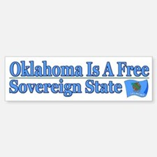 Oklahoma Is Sovereign Bumper Bumper Bumper Sticker