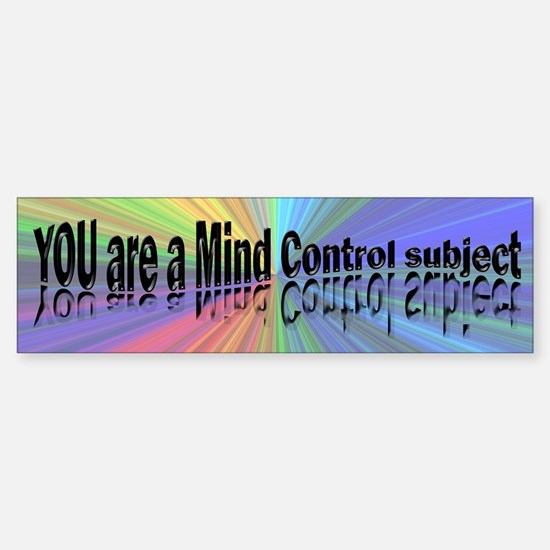 You are a Mind Control Subject