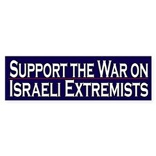 Support the war on Israeli Extremists