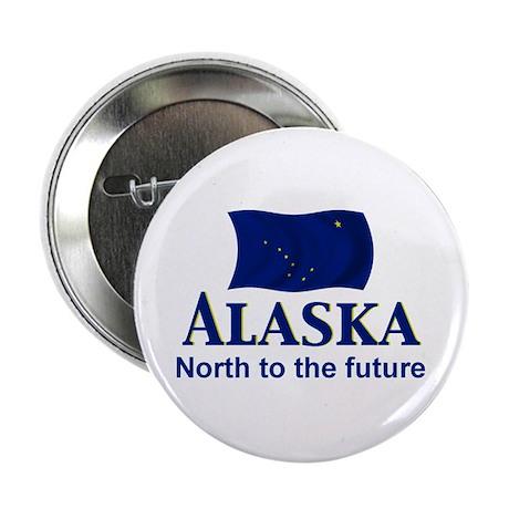 """Alaska Motto 2.25"""" Button"""