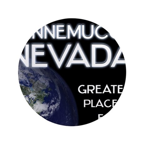 "winnemucca nevada - greatest place on earth 3.5"" B"