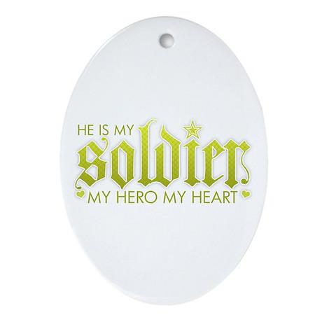 My Solder My Hero My Heart Oval Ornament