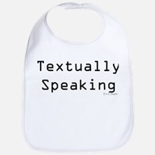 Textually Speaking Bib
