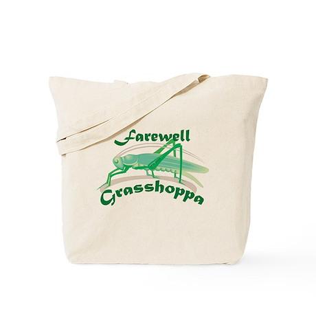 Farewell Grasshoppa Tote Bag