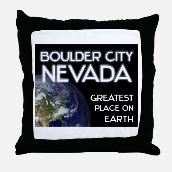 boulder city nevada - greatest place on earth Thro