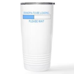 GRANDPA-TO-BE LOADING... Travel Mug