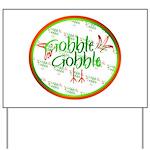 Gobble Gobble Yard Sign