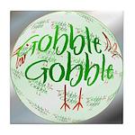 Gobble Gobble Tile Coaster