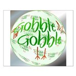 Gobble Gobble Small Poster