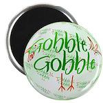 Gobble Gobble Magnet