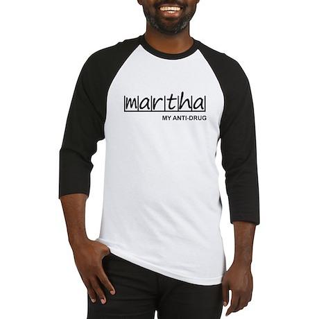 """Martha Anti Drug"" Baseball Jersey"