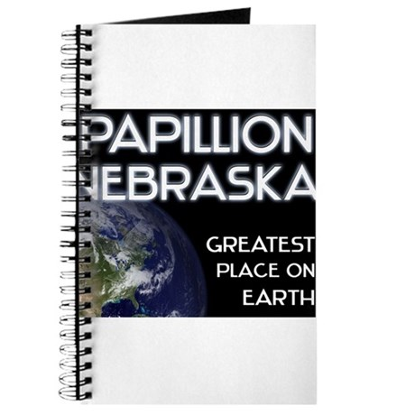 papillion nebraska - greatest place on earth Journ