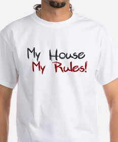 My House My Rules Shirt