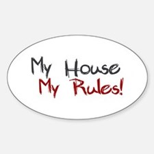 My House My Rules Oval Decal