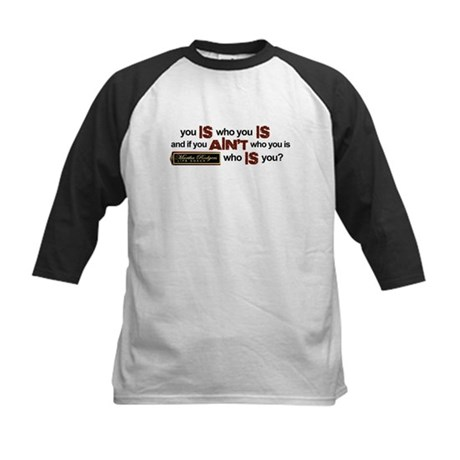 """You Is Who You Is"" Kids Baseball Jersey"
