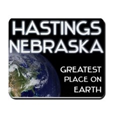 hastings nebraska - greatest place on earth Mousep