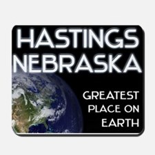 hastings nebraska - greatest place on earth Mousep