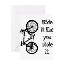 Ride It Greeting Card